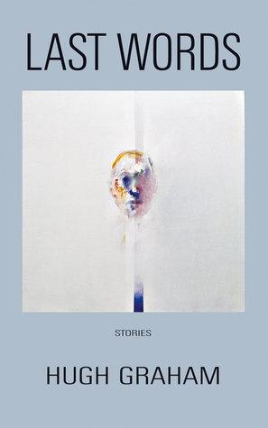 Last Words: Stories