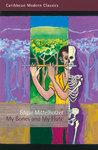 My Bones and My Flute by Edgar Mittelholzer