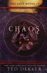 Chaos by Ted Dekker