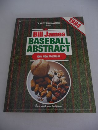 The Bill James Baseball Abstract 1984
