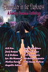 Surrender in the Darkness: Wolf Paw Publications 2015 Charity Anthology