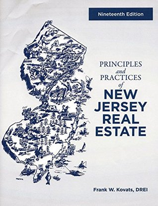 Principles and Practices of New Jersey Real Estate (19th Edition)