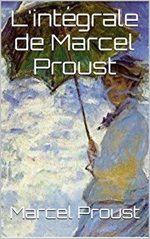 L'intégrale de Marcel Proust
