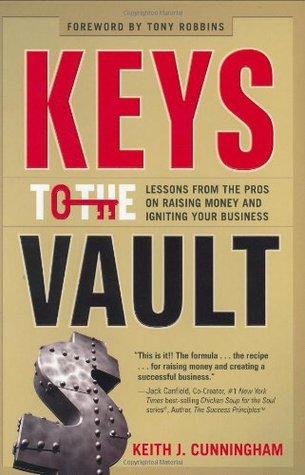 Keys to the Vault by Keith J. Cunningham