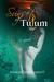 Sunsets of Tulum by Raymond Avery Bartlett