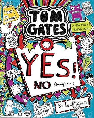 Tom Gates: Yes! No (Maybe...) (Tom Gates, #8)