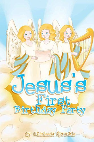 Jesus's First Birthday Party