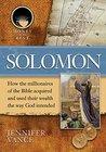 Solomon (Money at Its Best: Millionaires of the Bible)