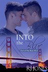 Into the Blue by R.J. Jones