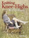 Knitting Knee-Highs by Barb Brown