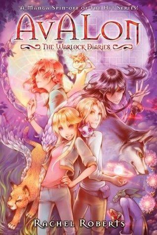 Avalon: The Warlock Diaries, Volume 3