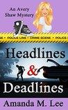Headlines & Deadlines (Avery Shaw, #7)