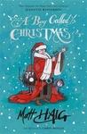 A Boy Called Christmas (Christmas Series, #1)
