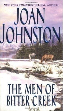 The Men of Bitter Creek by Joan Johnston