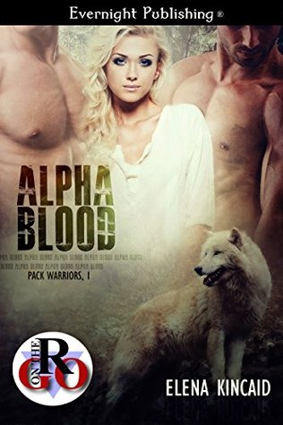 Alpha Blood (Pack Warriors, #1)
