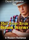 Mail Order Bride: Oregon Destiny