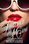 Forever is Mine (Forever #1)
