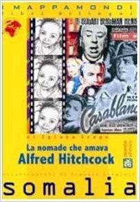 La nomade che amava Alfred Hitchcock / Ari raacato jecleeyd Alfred Hitchcock
