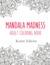 Mandala Madness: Adult Coloring Book
