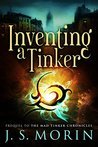 Inventing a Tinker: Short story prequel (Mad Tinker Chronicles, #0.5)
