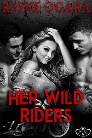 Her Wild Riders(Demon Rebels MC 1)