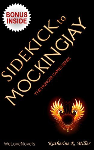 Sidekick to Mockingjay by Suzanne Collins