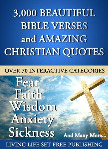 3000 Plus Beautiful Bible Verses and Amazing Christian Quotes in 70 Interactive Categories