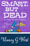Smart, But Dead (An Aggie Mundeen Mystery #3)