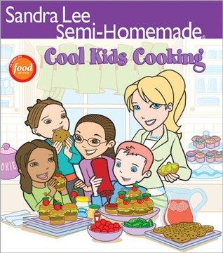 Semi-Homemade: Cool Kids Cooking