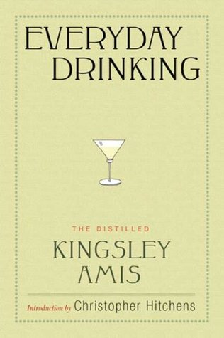 everyday-drinking-the-distilled-kingsley-amis