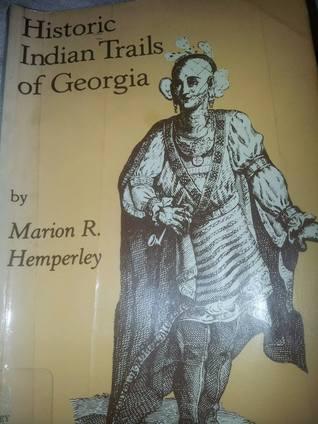 Historic Indian Trails of Georgia