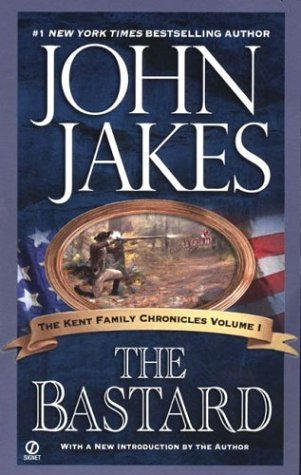 The Bastard by John Jakes