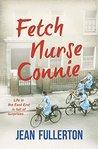 Fetch Nurse Connie (Nurse Connie #1)