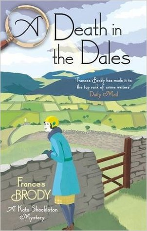 A Death in the Dales (Kate Shackleton #7)