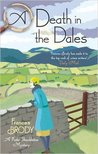 A Death in the Dales by Frances Brody