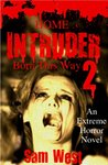 Home Intruder 2 by Sam West