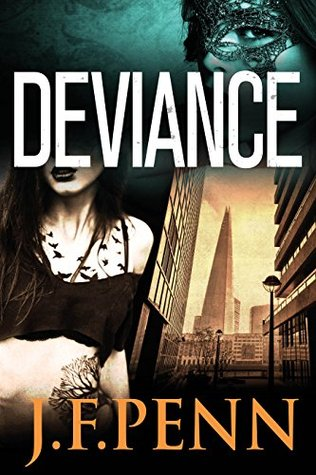Deviance (London Crime, #3)