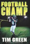 Football Champ by Tim Green