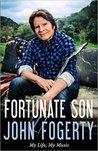 Fortunate Son: My...