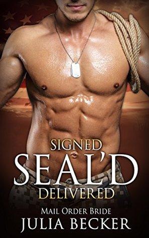 Signed, SEAL'D, Delivered