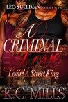 A Criminal Love  by K.C. Mills