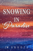 Snowing in Paradise (The De...