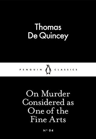 Ebook On Murder Considered as One of the Fine Arts by Thomas de Quincey TXT!