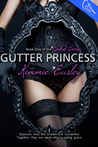 Gutter Princess by Kimmie Easley