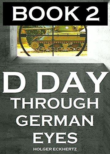 D DAY Through German Eyes 2