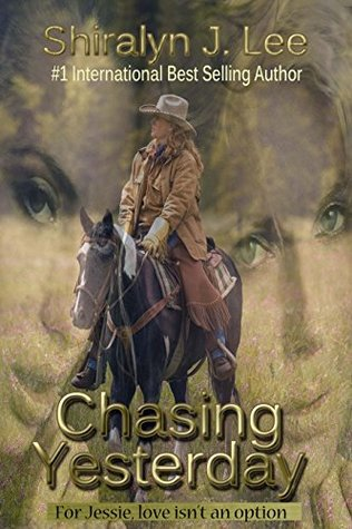 Chasing Yesterday: For Jessie, love isn't an option
