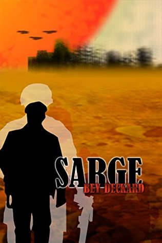 Sarge by Bey Deckard