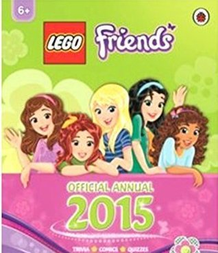 Lego Friends Official Annual 2015