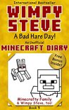 Minecraft: Diary of a Wimpy Steve Book 5: A Bad Hare Day! (Unofficial Minecraft Diary 5) For kids who like: Minecraft Diary, Minecraft Books, Minecraft ... Minecraft Diary Book, Wimpy Steve Book 5