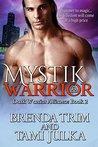 Mystik Warrior (Dark Warrior Alliance, #2)